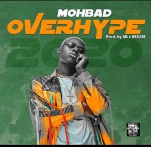 MUSIC: Mohbad – Overhype