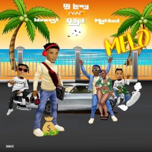MUSIC: DJ Lawy Ft. Qdot X Mohbad X Idowest – MELO